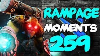 Dota 2 Rampage Moments Ep 259 [7.22 Patch]