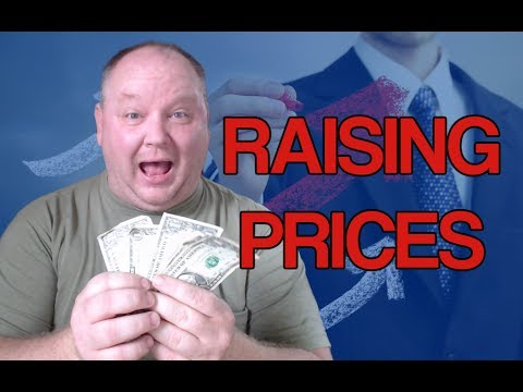 Raising Prices: Are Your Rates Too Low? How And When To Raise Rates.