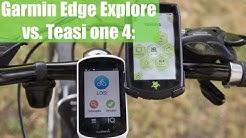 Fahrrad Navi Testduell: Teasi one 4 gegen Garmin Edge Explore