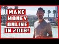 Make Money From Home Online - How To Make Legit Money From Home 2018!