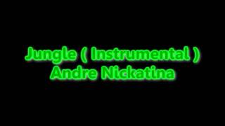 Jungle ( Instrumental ) - Andre Nickatina