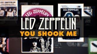 Led Zeppelin - You Shook Me (Official Audio)