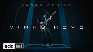 Vinho Novo (Clipe Oficial) - André Aquino | Som Do Reino