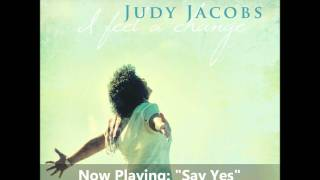 Judy Jacobs - Say Yes
