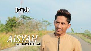 Gambar cover AISYAH ISTRI RASULULLAH - BERGEK -( Cover)