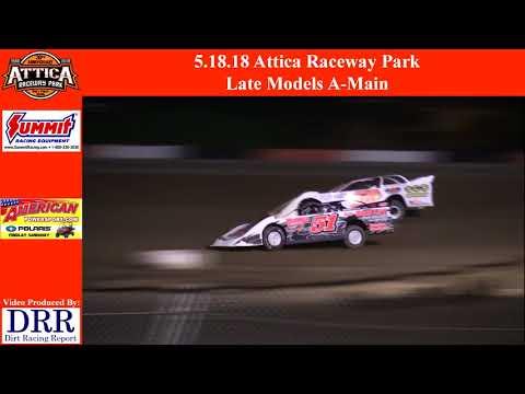 5.18.18 Attica Raceway Park Late Models A-Main