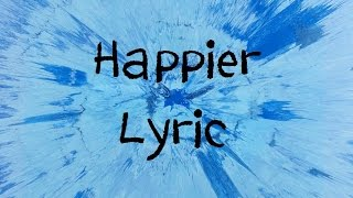 Gambar cover Happier - Ed Sheeran [Lyric]