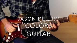 Colors Jason Derulo Guitar Chords