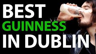 The 5 Best Pints Of Guinness In Dublin