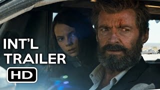 Logan Official International Trailer #2 (2017) Hugh Jackman Wolverine Movie HD