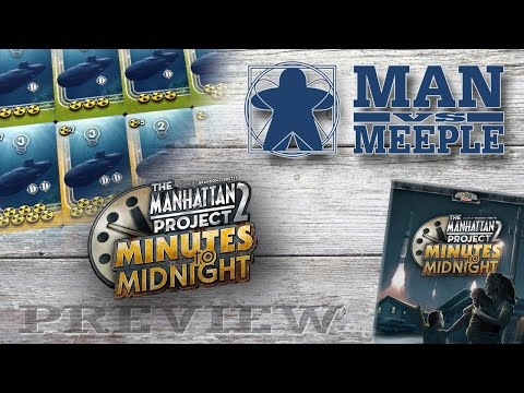 The Manhattan Project 2: Minutes to Midnight (Minion Games) Preview by Man Vs Meeple