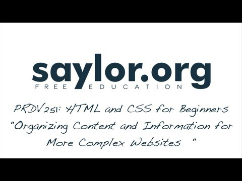 Organizing Content And Information: HTML & CSS For Beginners - Professional Development 251