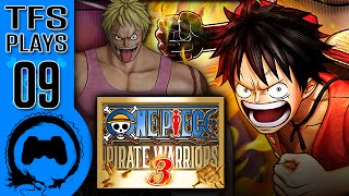 One Piece: Pirate Warriors 3 - 09 - TFS Plays (TeamFourStar)