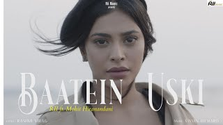 Baatein Uski (RII) Mp3 Song Download