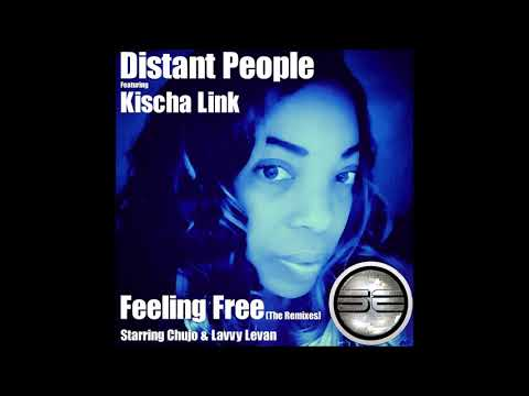 Distant People Ft Kischa Link- Feeling Free (Chujo's Extended Mix) Preview