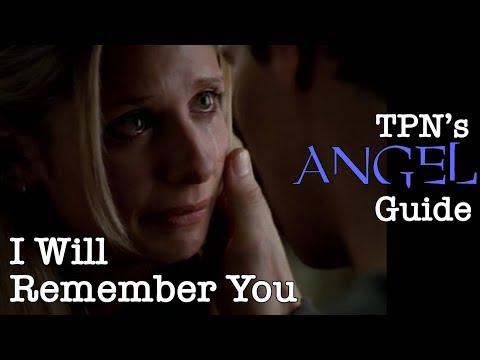 I Will Remember You • S01E08 • TPN's Angel Guide