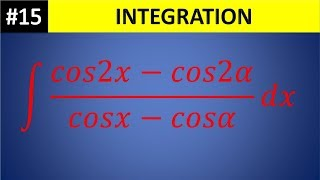 integral (cos2x - cos2a)/(cosx -cosa) dx || wbchse class 12 math SN DEY Solved integration 15