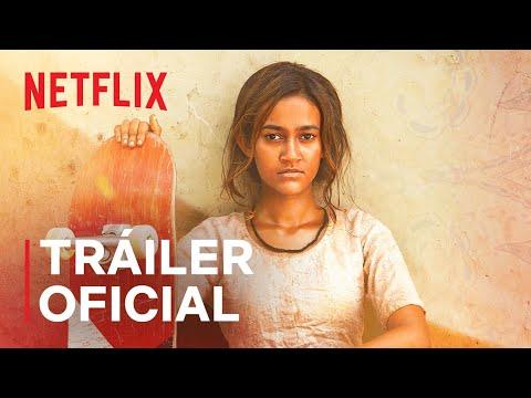 Chica skater | Tráiler oficial | Netflix