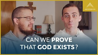 Can We Prove That God Exists? (feat. Fr. Gregory Pine, O.P.)