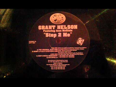Uk Garage - Grant Nelson feat Jean McClain - Step 2 Me (Bump And Flex's Steppers Dub)