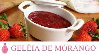 Receita de Geléia de Morango ♥