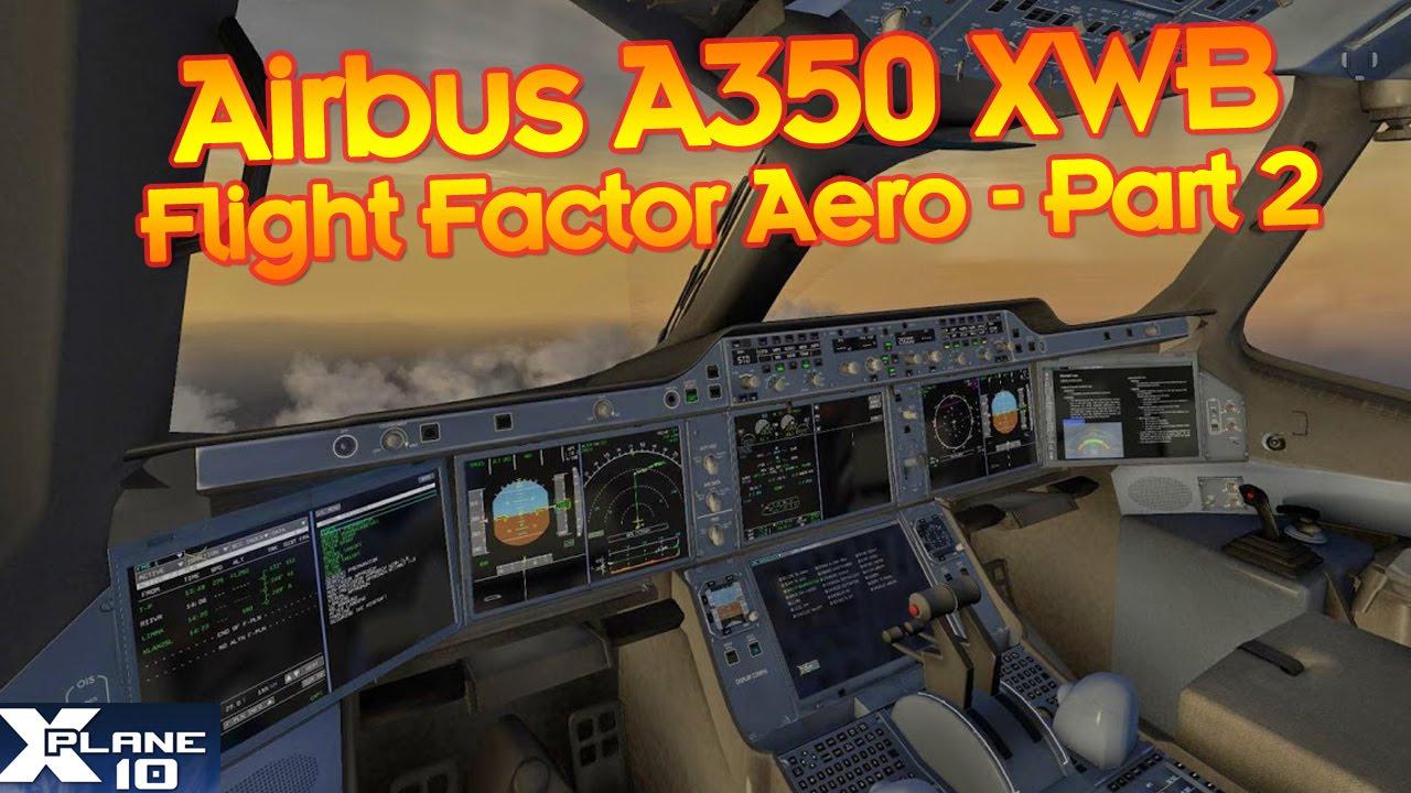 Airbus A350 XWB - Flying KLAS to KLAX, ILS Landing - X-Plane 10 - Part 2