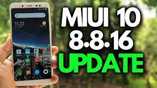 MIUI 10 8.8.16 UPDATE for Redmi Note 5 Pro & OTHER Xiaomi Phones