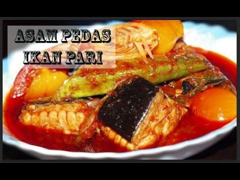Asam Pedas Ikan Pari | Asam Pedas Pari Melaka Style (MESTI CUBA!!)
