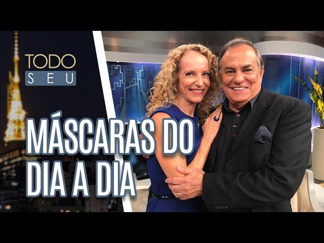 Máscaras do Dia a Dia - Todo Seu (04/03/19)
