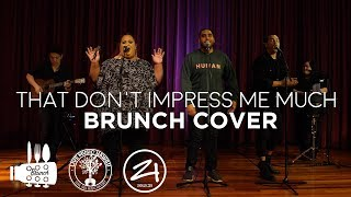 That Don't Impress Me Much - Shania Twain (Brunch Cover)