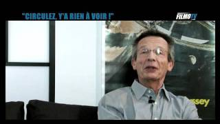 "INTERVIEW de Patrice Leconte (4) : ""Circulez y"