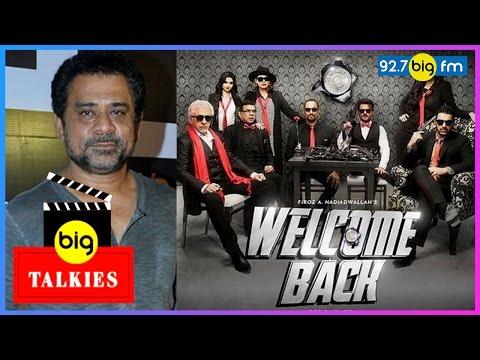 BIG Talkies with Bhawana Somaaya | Anees Bazmee | Welcome Back