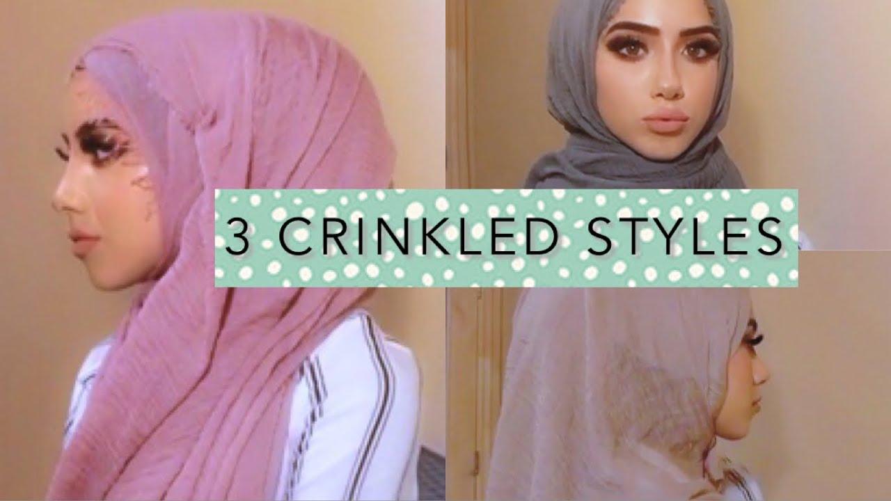 3 Crinkled Hijab Styles Tutorial Youtube