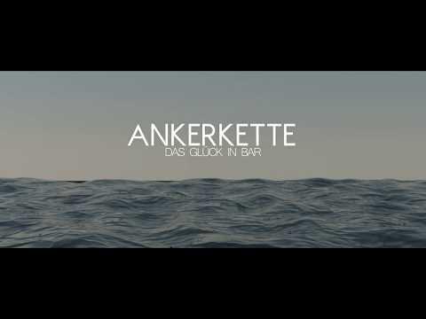 Ankerkette - Das Glück in Bar (Offizielles Video)