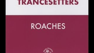 Trancesetters - Roaches (Bugs In Slacker