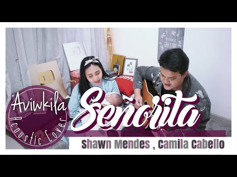 Señorita - Shawn Mendes, Camila Cabello (Acoustic Cover by Aviwkila)