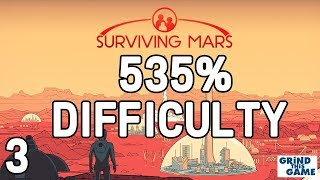 Surviving Mars - HARDEST? #3 (535%) DIFFICULTY - The End is Near? Playthrough [4k]