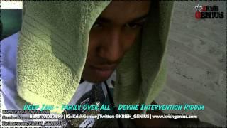 Deep Jahi - Family Over All [Devine Intervention Riddim] June 2014