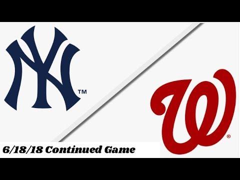 New York Yankees vs Washington Nationals | Continued Full Game Highlights | 6/18/18