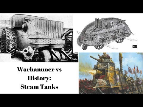 Warhammer vs History - Steam Tanks