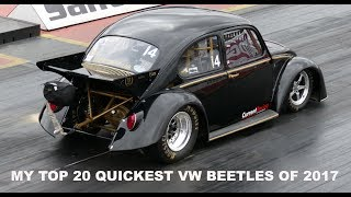 VeeDubRacing Top 20 Quickest VW Beetles Over The 1/4 Mile In 2017
