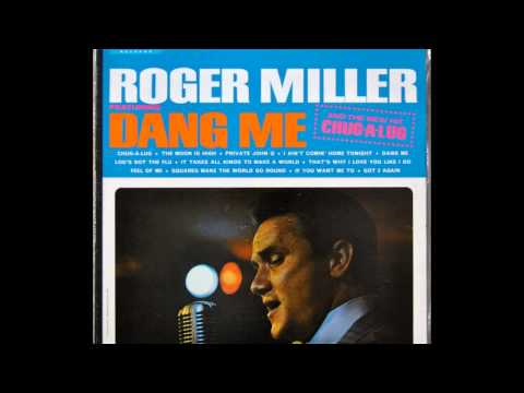 Roger Miller- Dang Me  (Lyrics in description)- Roger Miller Greatest Hits