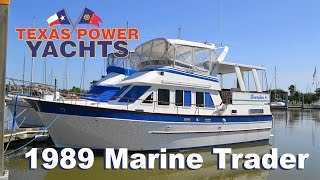 1989 Marine Trader 40 Trawler Yacht for sale at Texas Power Yachts