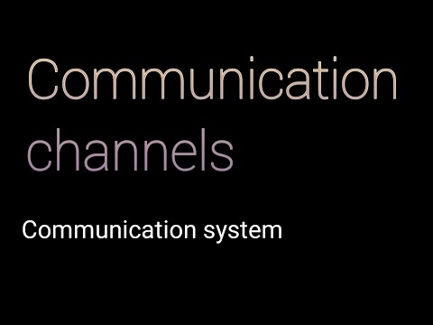 Communication Channels | Communication System |