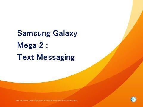 Samsung Galaxy Mega 2 : Text Messaging