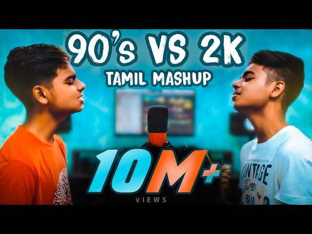 90s Vs 2K Kids Tamil Songs Mashup | MD