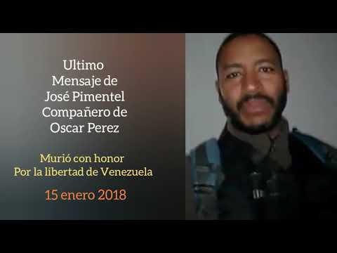 Ultimo mensaje de Pimentel, compañero de Oscar Perez