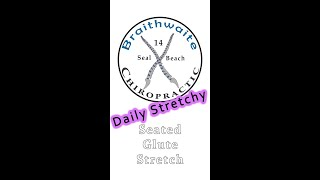 Daily Stretchy:  Seated Glute Stretch