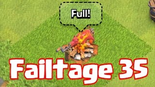 Clash Of Clans - FAILTAGE 35  (A Fail is a gift you give yourself)