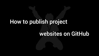 How to publish Project Websites on GitHub